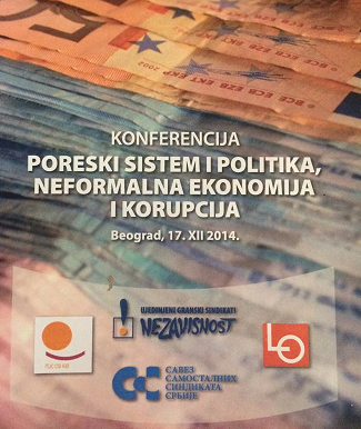 "Conference on """"Taxation systems and politics, informal economy, and corruption in the Republic of Serbia"" 17 December 2014"