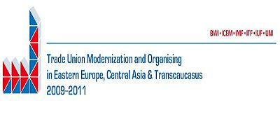 "6GUFs ""Trade Union Modernisation and Organising in Eastern Europe, Central Asia and Transcaucasus"" project"