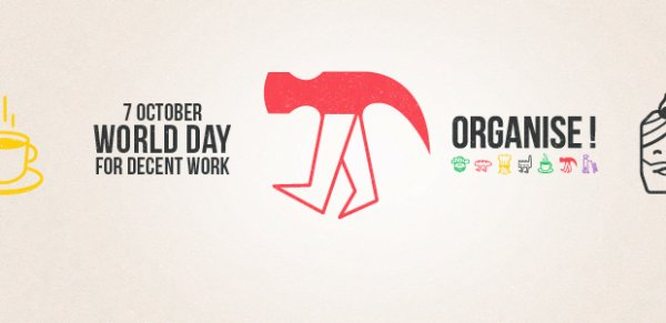 October 7: World Day for Decent Work